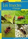 Les insectes d'Europe - MEMO de MARTIRE Dominique (2010) Broché
