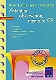 Attention, observation, mémoire CP. 36 fiches à photocopier by F. Bellanger (1998-10-14) - RETZ - 14/10/1998