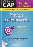 Fiches CAP Petite Enfance Pratique professionnelle de Martine Lovera (29 janvier 2014) Broché - 29/01/2014
