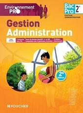 Environnement pro Gestion Administration 2de BAC PRO - 2e Édition de Michèle Sendre