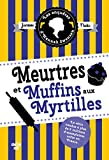 Les Enquêtes d'Hannah Swensen 3 - Meurtres et muffins aux myrtilles