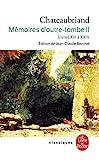 Mémoires d'outre-tombe, tome 2 - Livres XIII à XXIV - Le Livre de Poche - 02/11/2001