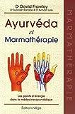 Ayurvéda & Marmathérapie