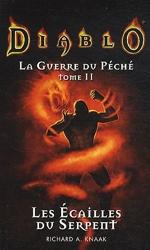 Diablo - La guerre du peche t02 les écailles du serpent de Knaak-Ra