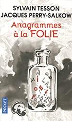 Anagrammes à la folie de Jacques PERRY-SALKOW
