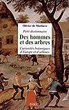 Petit dictionnaire des hommes et des arbres - Curiosités botaniques d'Europe et d'ailleurs