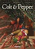 Colt et pepper T02 - Et in Arcadia ego