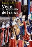 Vivre au royaume de France