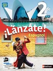 Espagnol - ¡Lánzate! 2de - manuel élève (nouveau programme 2019) de Luis Aranda Ayensa