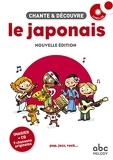Chante Et Découvre Le Japonais - Nouvelle Édition