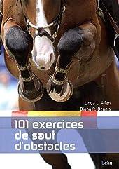 101 exercices de saut d'obstacles - Nouvelle édition de Linda L. Allen