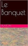 Le Banquet - Format Kindle - 0,99 €