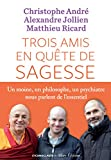 Trois amis en quête de sagesse (IC.HORS COLLECT) - Format Kindle - 15,99 €