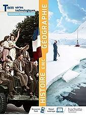 Histoire Géographie EMC Terminale séries technologiques - Livre élève - Éd. 2020 de Stéphane Beau