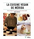 La cuisine vegan de Mérida
