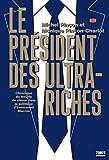 Le président des ultra-riches - Format Kindle - 9,99 €