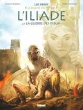 L'Iliade - Tome 02 - La Guerre des dieux