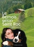 Le bernois selon saint roc edition 2010