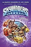 Skylanders - Tome 04 - Le retour du Roi Dragon (1ère partie)