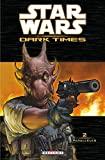 Star Wars Dark Times Tome 2 - Parallèles