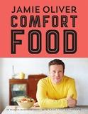 Comfort food - 100 Recettes Incontournables - Les Classiques Qui Rendent Heureux