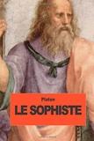 Le Sophiste by Platon (2014-08-31) - CreateSpace Independent Publishing Platform - 31/08/2014