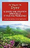 Il existe une solution spirituelle à tous vos problèmes - La voie du bonheur et de l'optimisme - J'ai lu - 30/03/2009