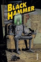 Black Hammer - Tome 4 de Lemire Jeff