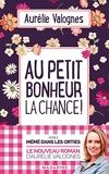 Au petit bonheur la chance - Format Kindle - 5,99 €