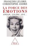La Force des émotions - Amour, colère, joie… (PSYCHOLOGIE) - Format Kindle - 11,99 €