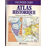 Atlas Historique. Histoire du Monde en 317 cartes. - 01/01/1987