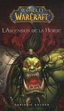 World of Warcraft L'ascension de la horde - Panini Books - 16/02/2011