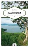 Kamtchatka - Au paradis des ours et des volcans
