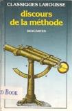 Discours de la methode - Larousse - 01/08/1991