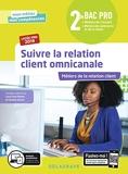 Suivre la relation client omnicanale 2de Bac Pro (2019) Pochette élève