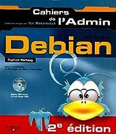 Debian GNU/Linux de Raphaël Hertzog