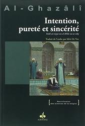 Intention, pureté et sincérité de Mohamed Al-Ghazali