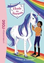 L'école des Licornes 11 - Violette et Étincelle de Julie Sykes