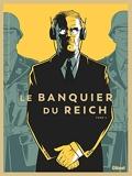 Le Banquier du Reich - Tome 02
