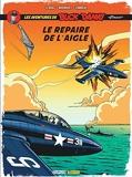 Buck Danny Classic - Tome 8 - Le repaire de l'aigle