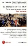 La France de 1848 à 1870 - Entre ordre et mouvement