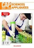 Sciences appliquées 1re et 2e années CAP Cuisine, CSHCR et Métiers de l'alimentation (2021) - Pochette élève - Pochette élève (2021)