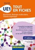 PACES - UE1 Tout en fiches - Biochimie, Biologie moléculaire, Chimie organique - Biochimie, Biologie moléculaire, Chimie organique - Ediscience - 06/06/2018