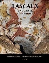 Lascaux, une oeuvre de mémoire de Jean-Michel Geneste