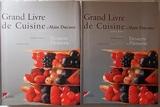 Grand Livre de Cuisine d'Alain Ducasse - Desserts et pâtisserie