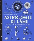 Astrologie de l'âme - Découvrez votre mission de vie