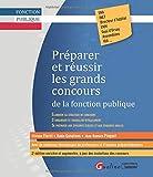 Préparer et réussir les grands concours de la fonction publique - Gualino Editeur - 01/12/2020