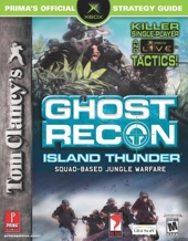 Tom Clancy's Ghost Recon Island Thunder - Prima's Official Strategy Guide de Tom Clancy