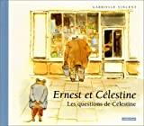 Ernest et Célestine - Les questions de Célestine - Casterman - 06/03/2001