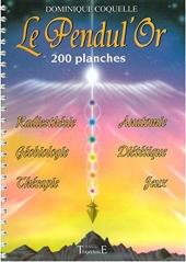Le Pendul'Or - 200 Planches de Dominique Coquelle
